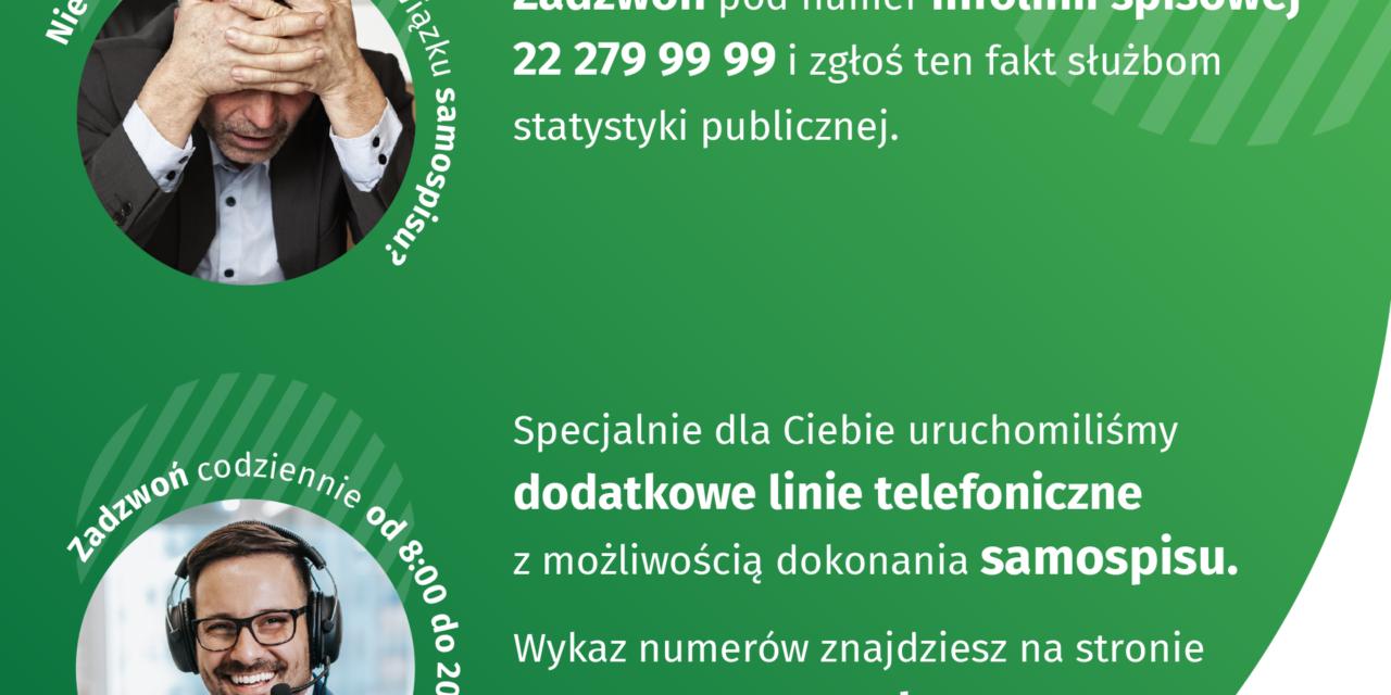 Wojewódzkie Biuro Spisowe wPoznaniu uruchomiło dodatkowe linie telefoniczne zmożliwością dokonania samospisu.